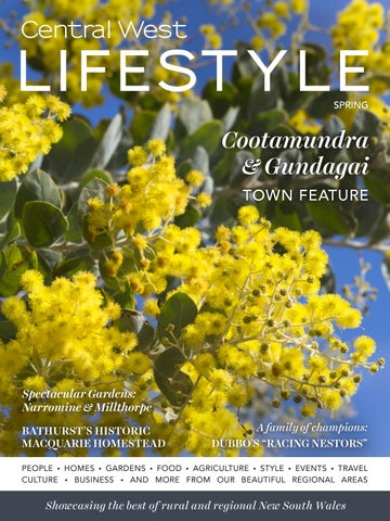 22 Central West Lifestyle Spring 2018 By Central West Lifestyle