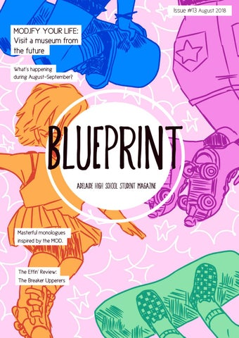 Blueprint issue 13 by adelaide high school issuu page 1 malvernweather Choice Image