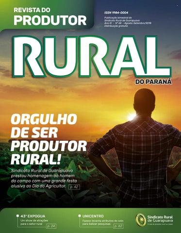ecc63bf543 ISSN 1984-0004 Publicação bimestral do Sindicato Rural de Guarapuava Ano XI  - Nº 68 - Agosto-Setembro 2018 Distribuição gratuita
