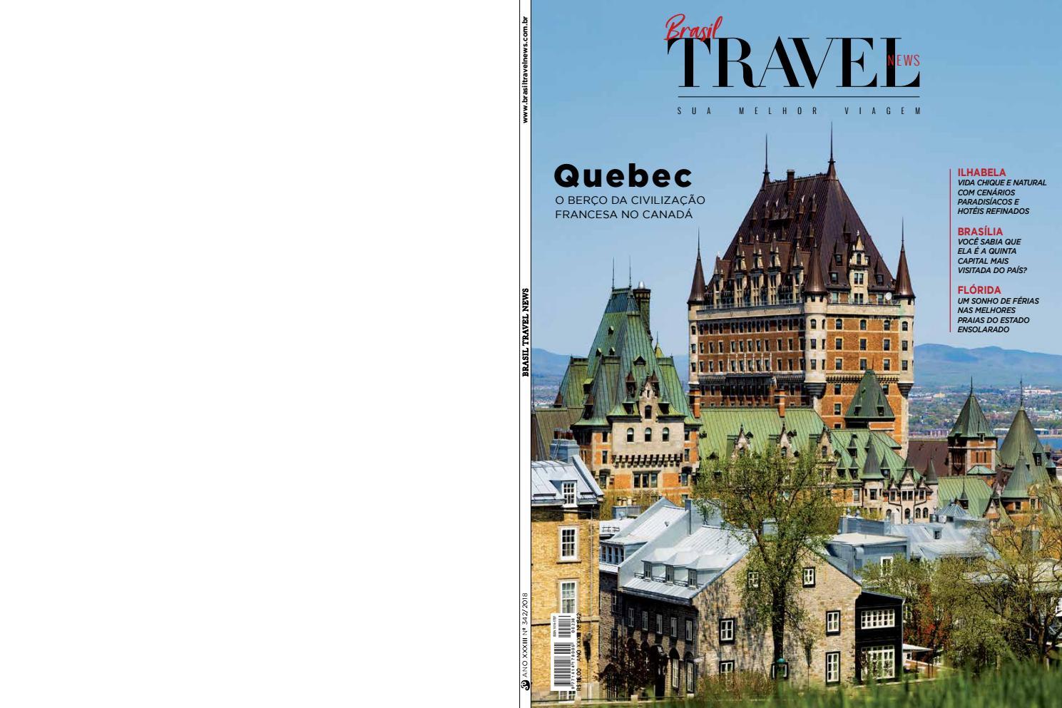 5e7cdfa44a6 BTN 342 - Quebec by Brasil Travel News - issuu