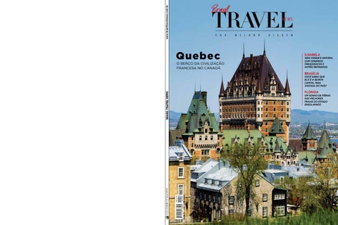 fd69f26f7 BTN 342 - Quebec by Brasil Travel News - issuu
