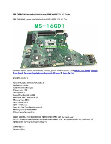 MSI CX61 CX60 Laptop Intel Motherboard MS-16GD1 VER- 1 1 Tested by
