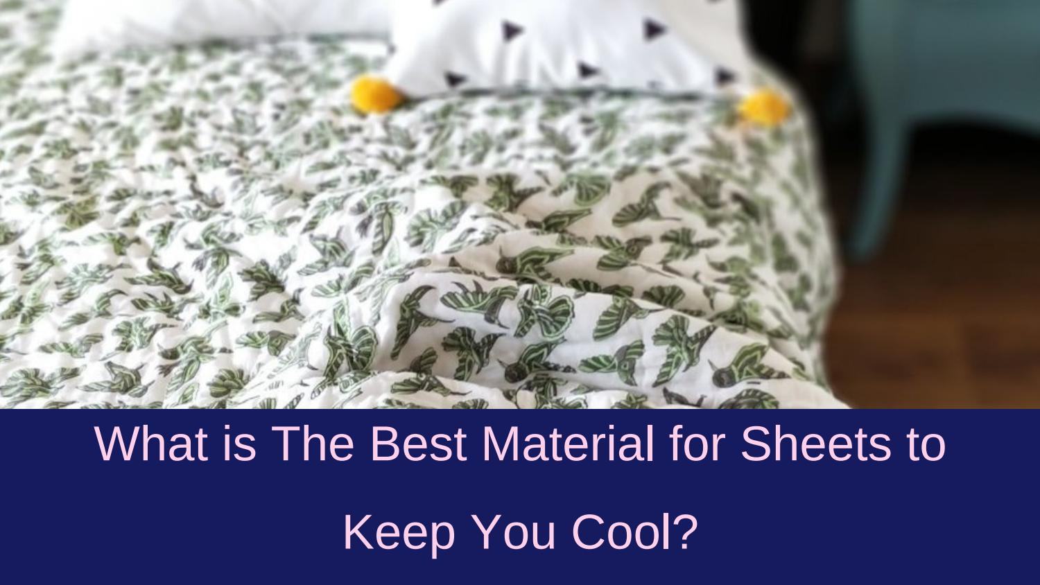 What Is The Best Material For Sheets To Keep You Cool By Prashant Jain Issuu