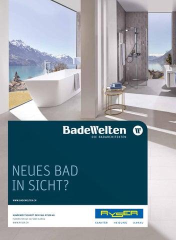 NEUES BAD IN SICHT? WWW.BADEWELTEN.CH