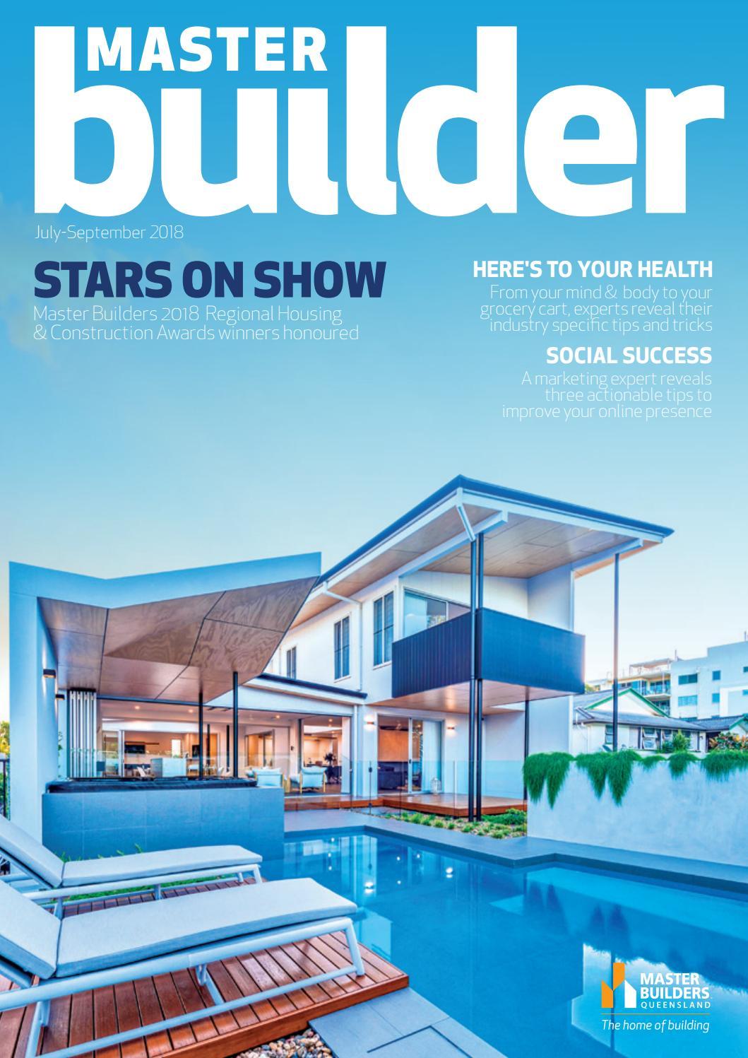Master Builder magazine - July - Sept 2018 by Master