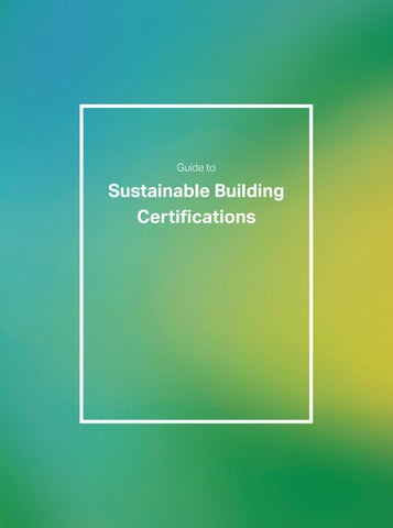 Guide to Sustainable Building Certifications by Realdania dk - issuu