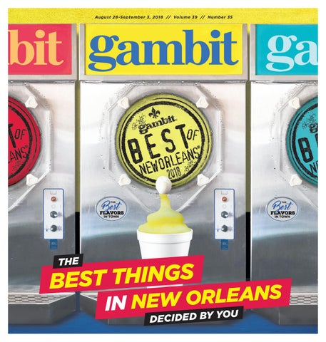 91d1bb0bd7a Gambit s Best of New Orleans 2018 by Gambit New Orleans - issuu