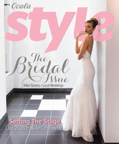 0596b580fd5 Ocala Style Magazine Sep 18 by Magnolia Media Company - issuu