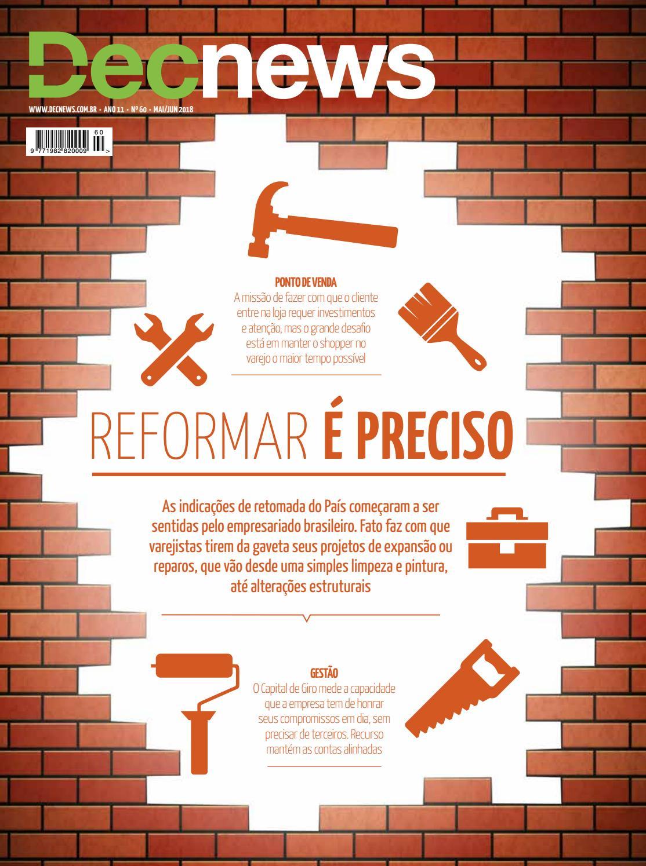 0160e6e40 Edição 60 - Reformar é preciso by DecNews - issuu