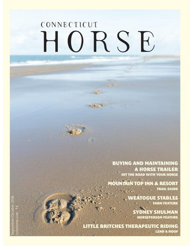 Connecticut Horse September/October 2018 by Community Horse