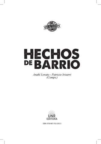 c37862a5d3 Hechos de Barrio by debarriossomos2017 - issuu