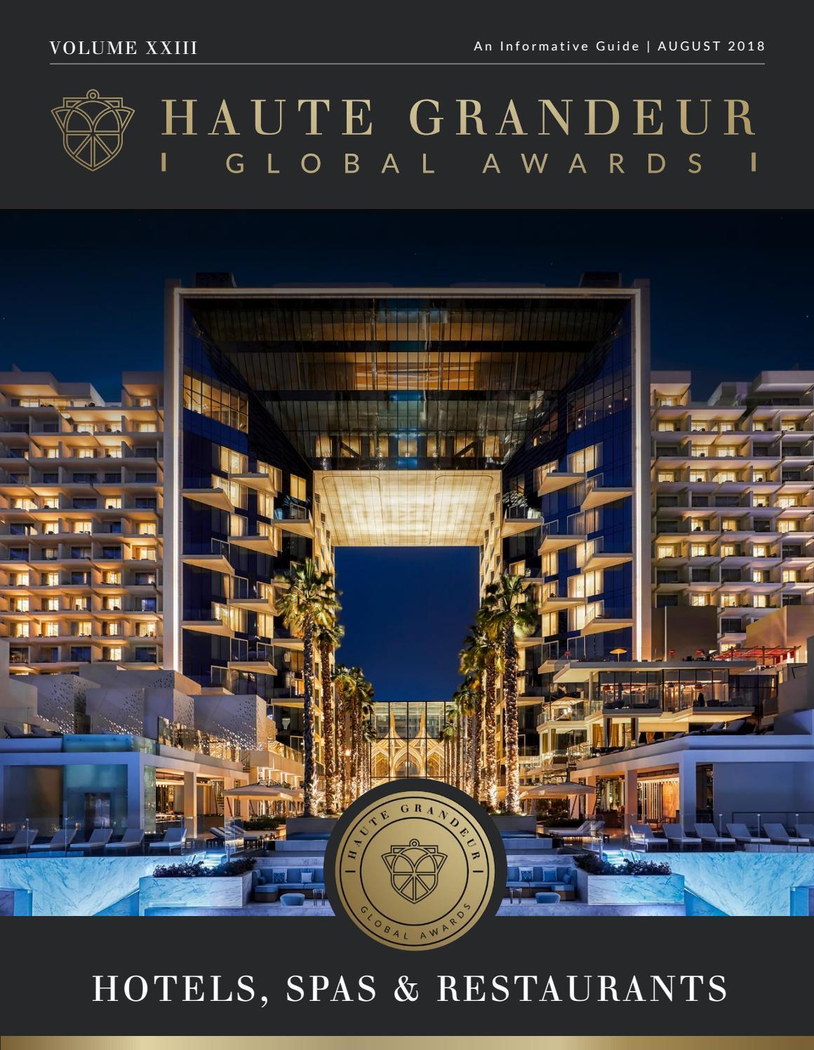 Haute Grandeur The Best In Hotels Spas And Restaurants