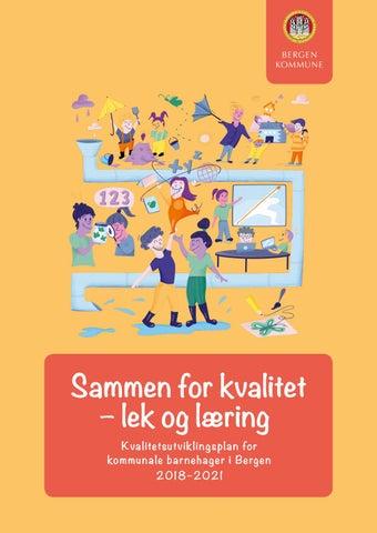 a5c33a0a Sammen for kvalitet – lek og læring by Bodoni - issuu