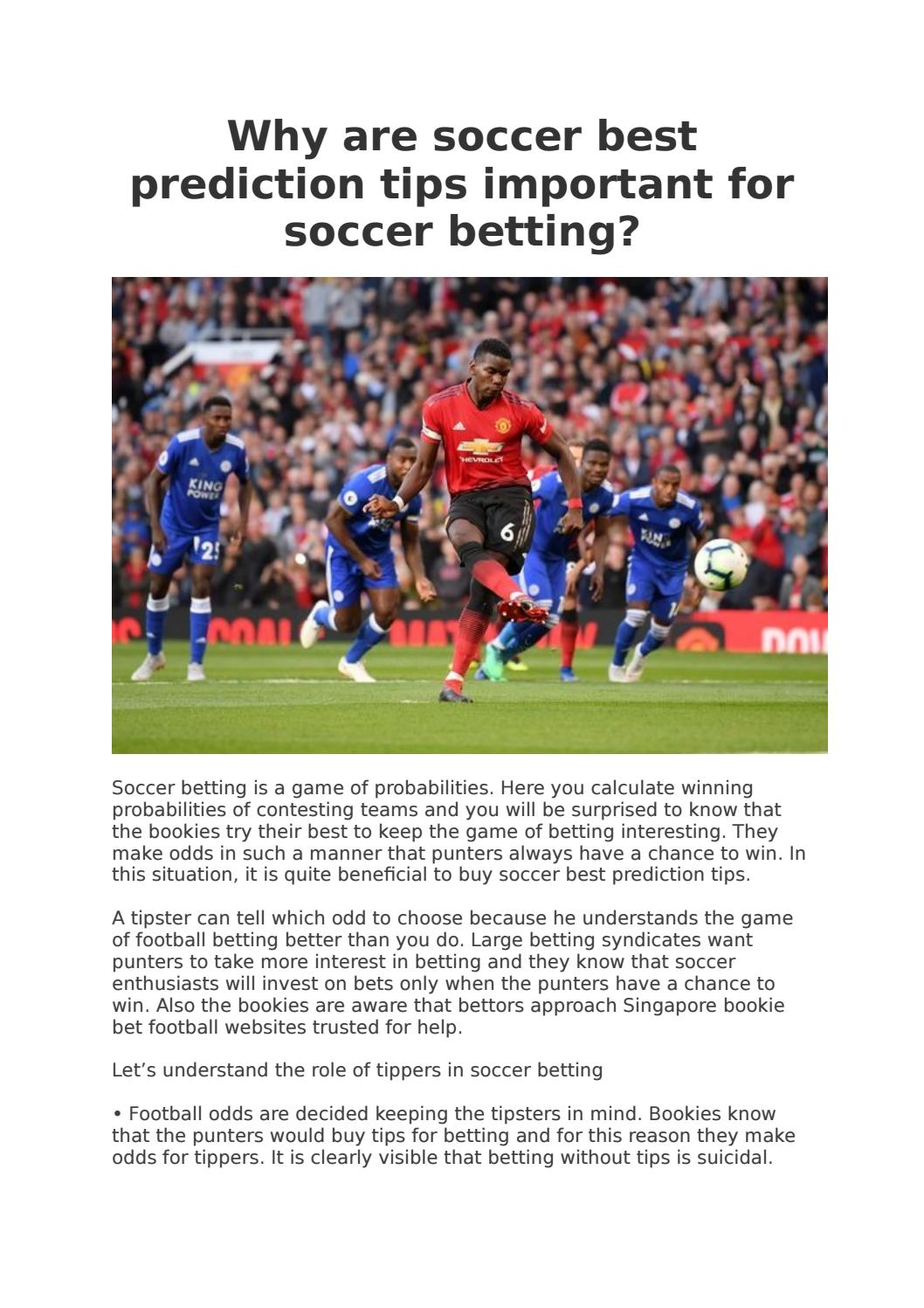 Why are soccer best prediction tips important for soccer
