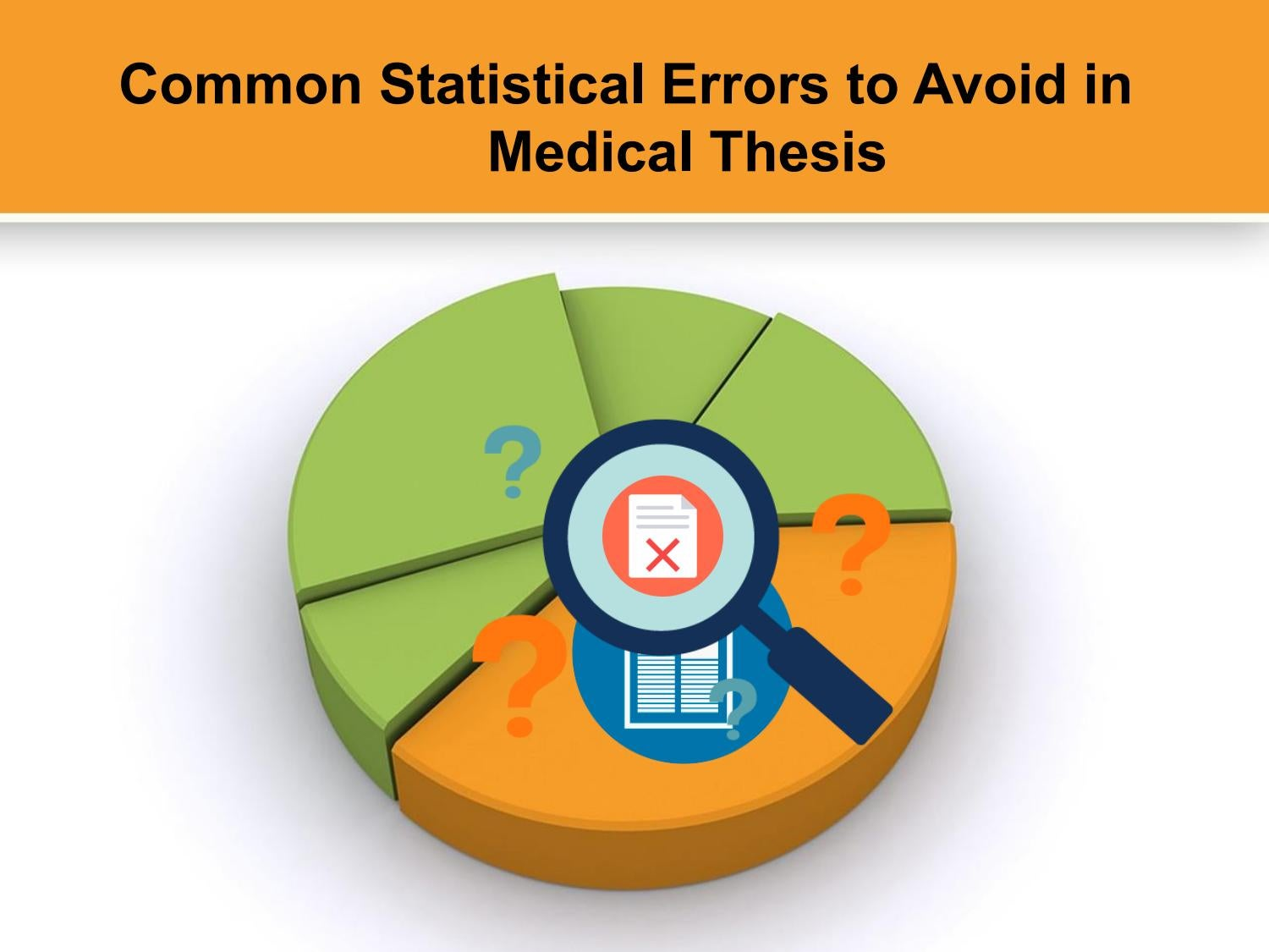 Medical statistical thesis do my english as second language report