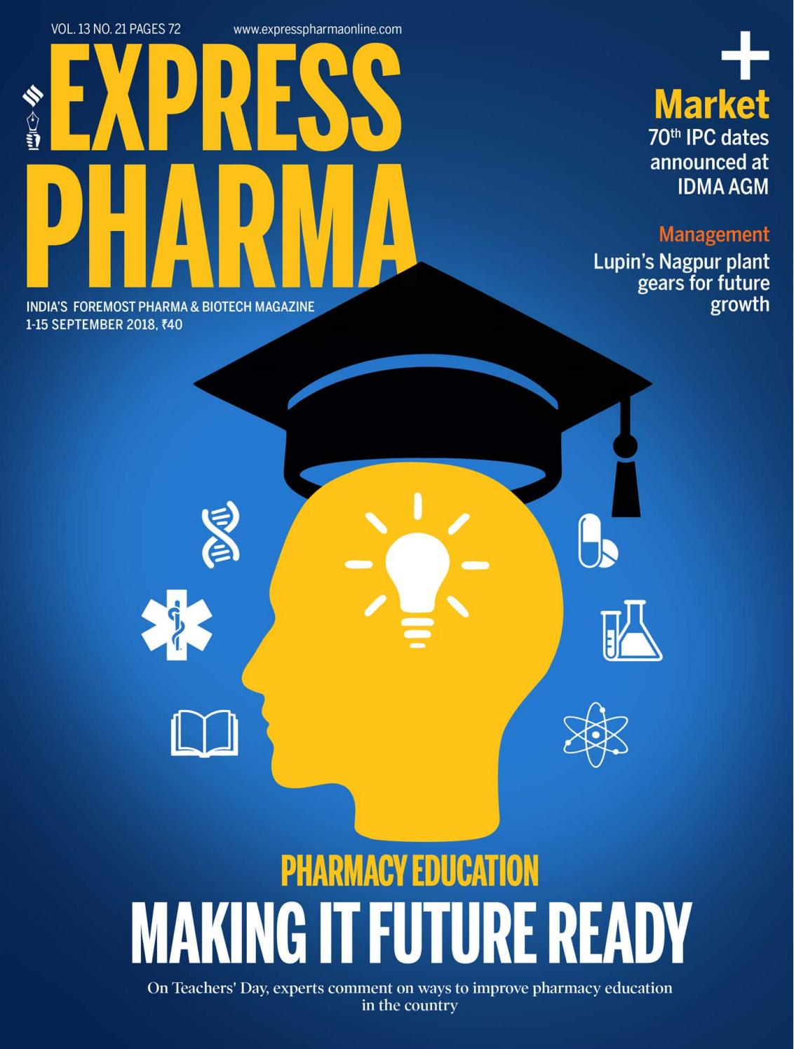 Express Pharma (Vol 13, No 21) September 01-15, 2018 by