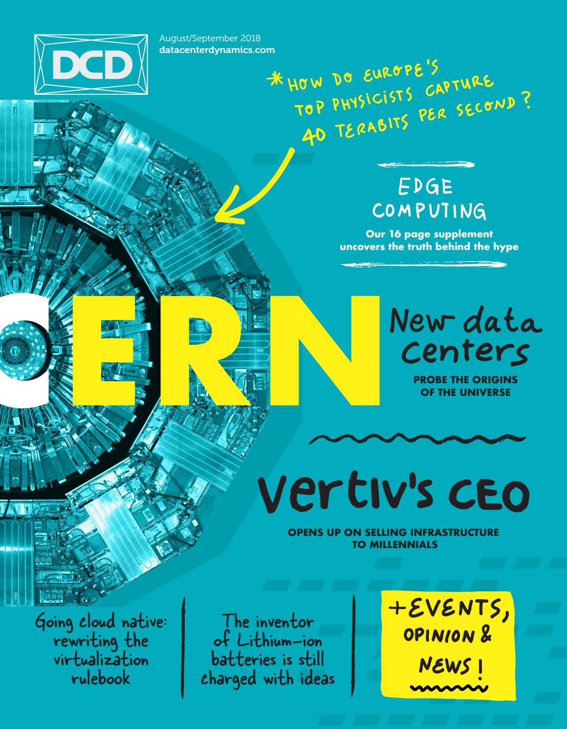 DCD>Magazine Issue 29 - CERN New Data Centers by DCD