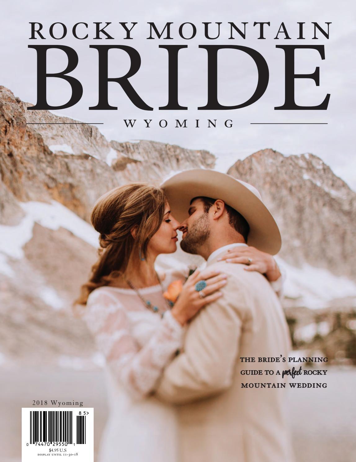 03f82a3798 Rocky Mountain Bride Wyoming 2018 by Rocky Mountain Bride Magazine - issuu