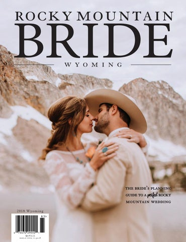 e4121efb6a5 Rocky Mountain Bride Wyoming 2018 by Rocky Mountain Bride Magazine ...