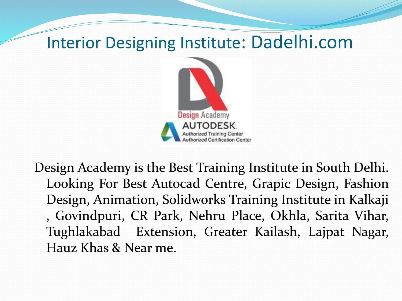 Best Interior Designing Institute In South Delhi By Design Academy Issuu