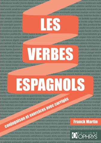 Les Verbes Espagnols De F Martin Editions Ophrys By To Groupe Issuu