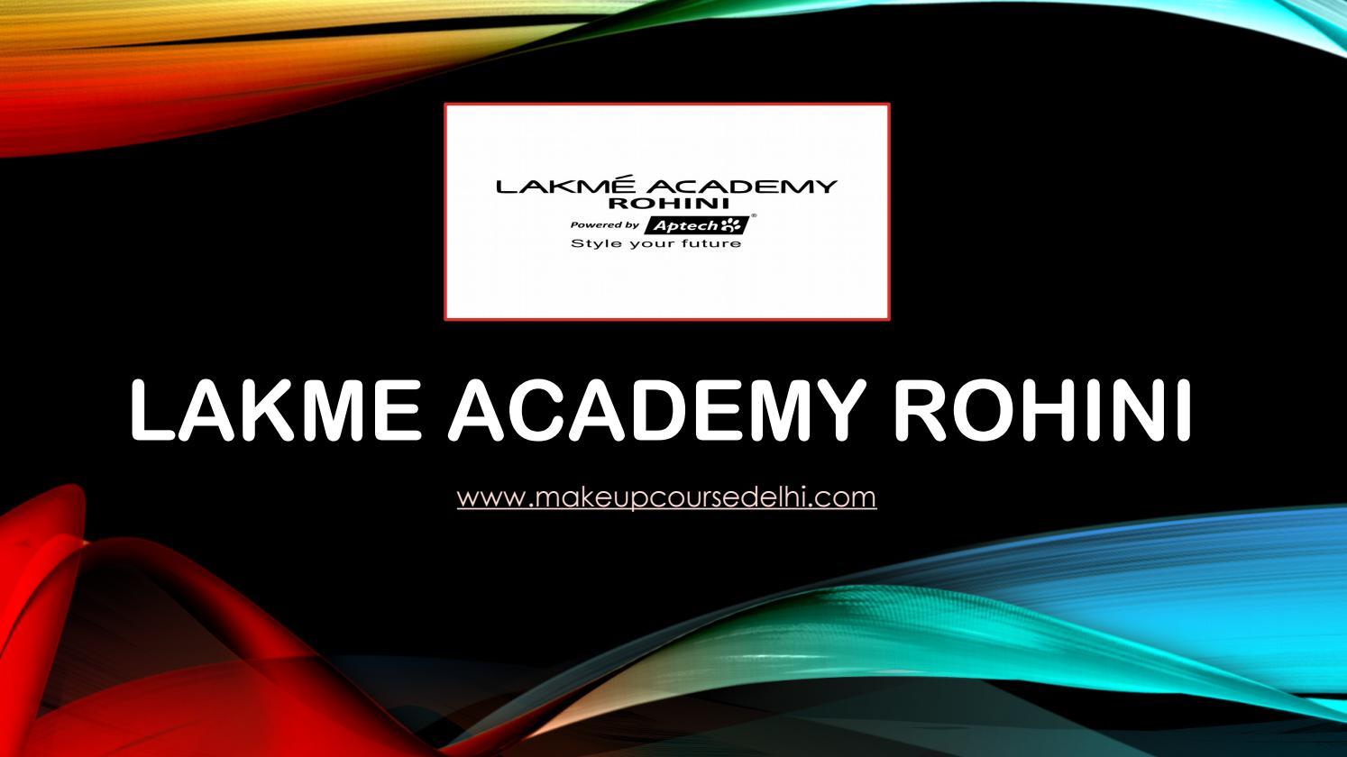 Lakme Academy Course in Rohini, Delhi | Makeup | Beautician