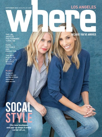 551b9a55 WHERE Los Angeles Magazine September 2018 by SoCalMedia - issuu