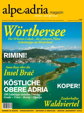 f5e3a63abd Österreichische Post AG, 12Z039161 P, Kärntner Monat Zeitungs-GmbH,  Eiskellerstraße 3/2, 9020 Klagenfurt am Wörthersee, Nr. 31 MAI 2018, Foto:  Kärnten ...