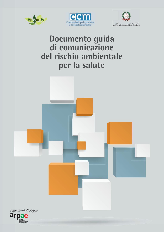 Documento Guida Di Comunicazione Del Rischio Ambientale Per La Salute By Arpae Emilia Romagna Issuu