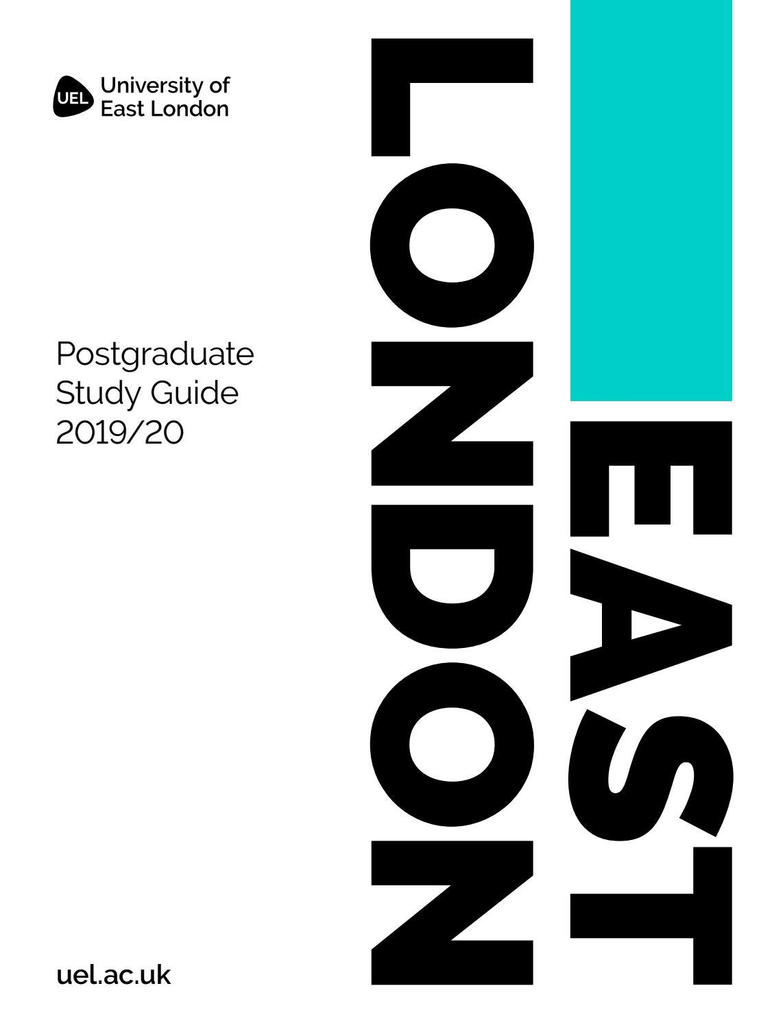 UEL Postgraduate Study Guide 2019/2020 by University of East