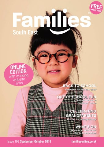 55f54ec187a Families SE London Sept Oct 2018 issue 193 by Families Magazine - issuu
