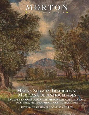 d65dfb0e3501 Magna Subasta Tradicional Mexicana de Antigüedades Incluye la colección del  mesón del caballo bayo