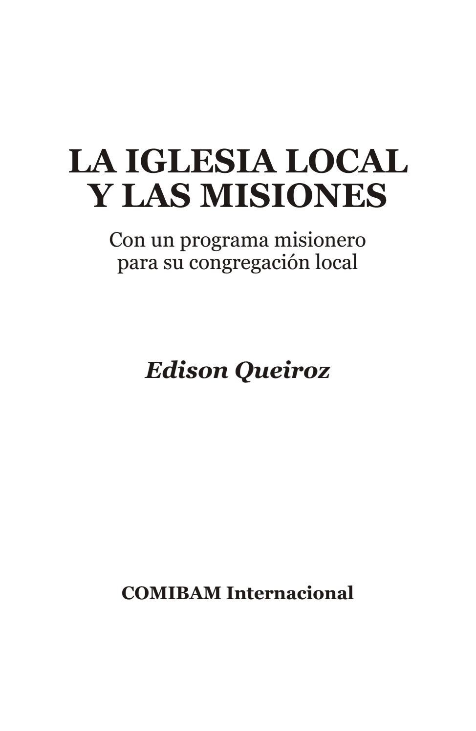 La iglesia local y las misiones  Edison Queiroz by Noelia