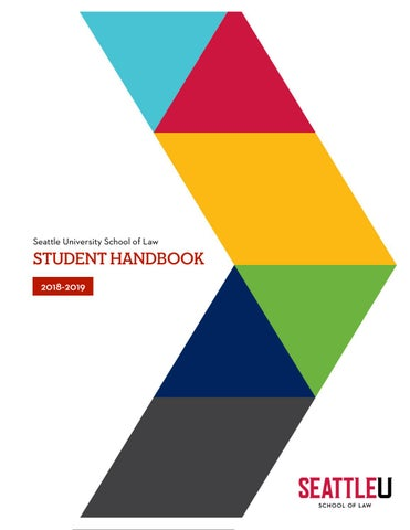 2018–2019 Student Handbook by Seattle University School of