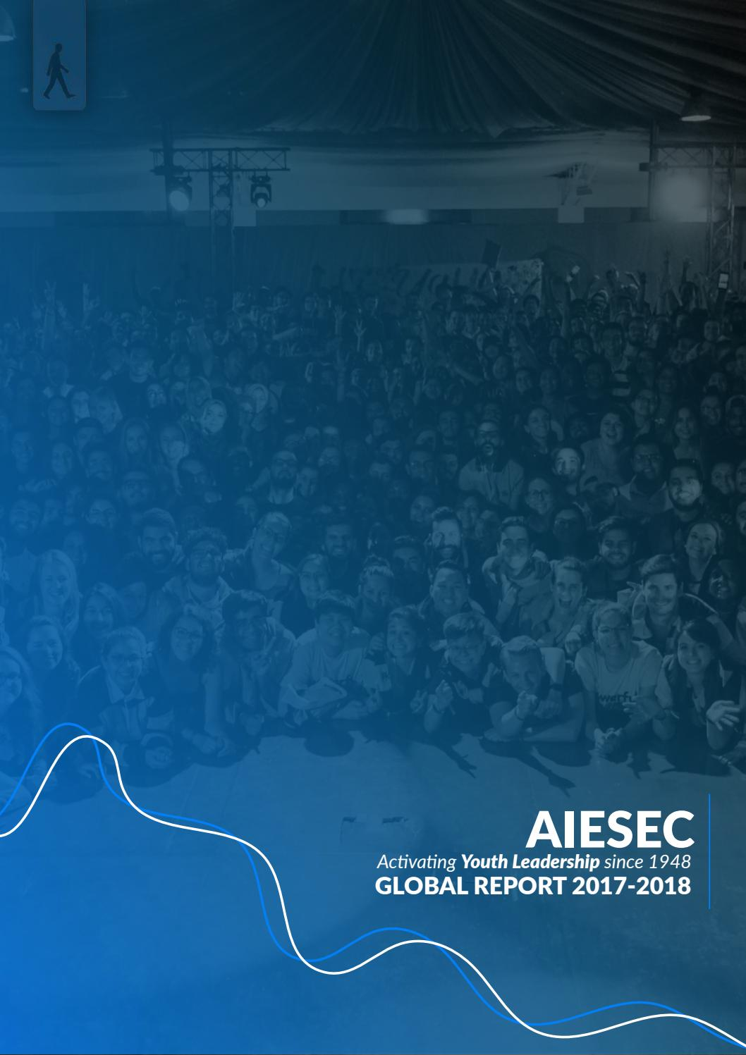 Global Annual Report 2017-2018 by AIESEC International - issuu