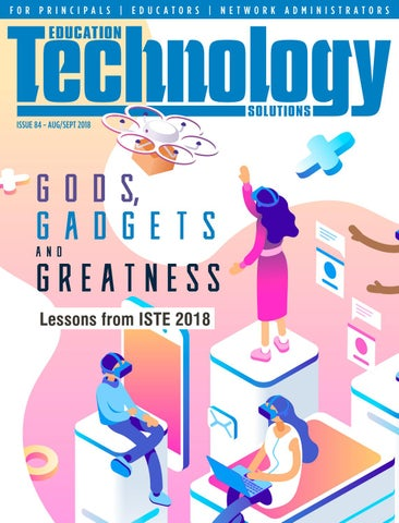 Education Technology Solutions Issue 84 By Interactive Media Solutions Issuu