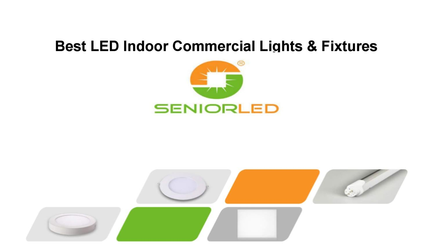 Best led indoor commercial lights ppt for corporate lighting