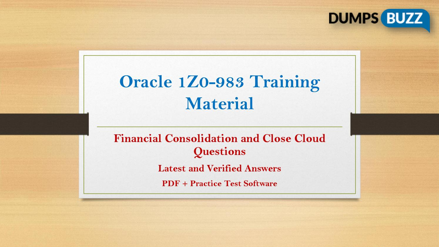 Oracle 1Z0-983 Test vce questions For Beginners and Everyone
