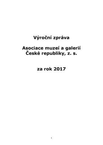 Výroční zpráva AMG za rok 2017 by Asociace muzeí a galerií České ... 29eab00c24