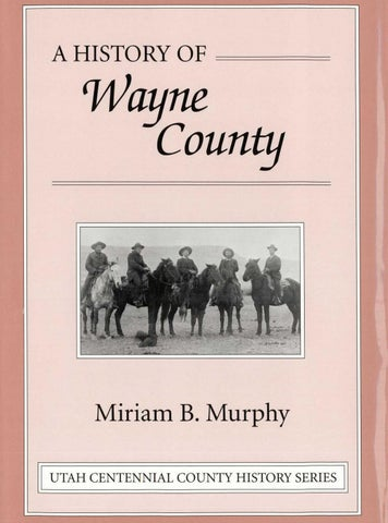 Utah Centennial County History Series Wayne County 1999 By Utah