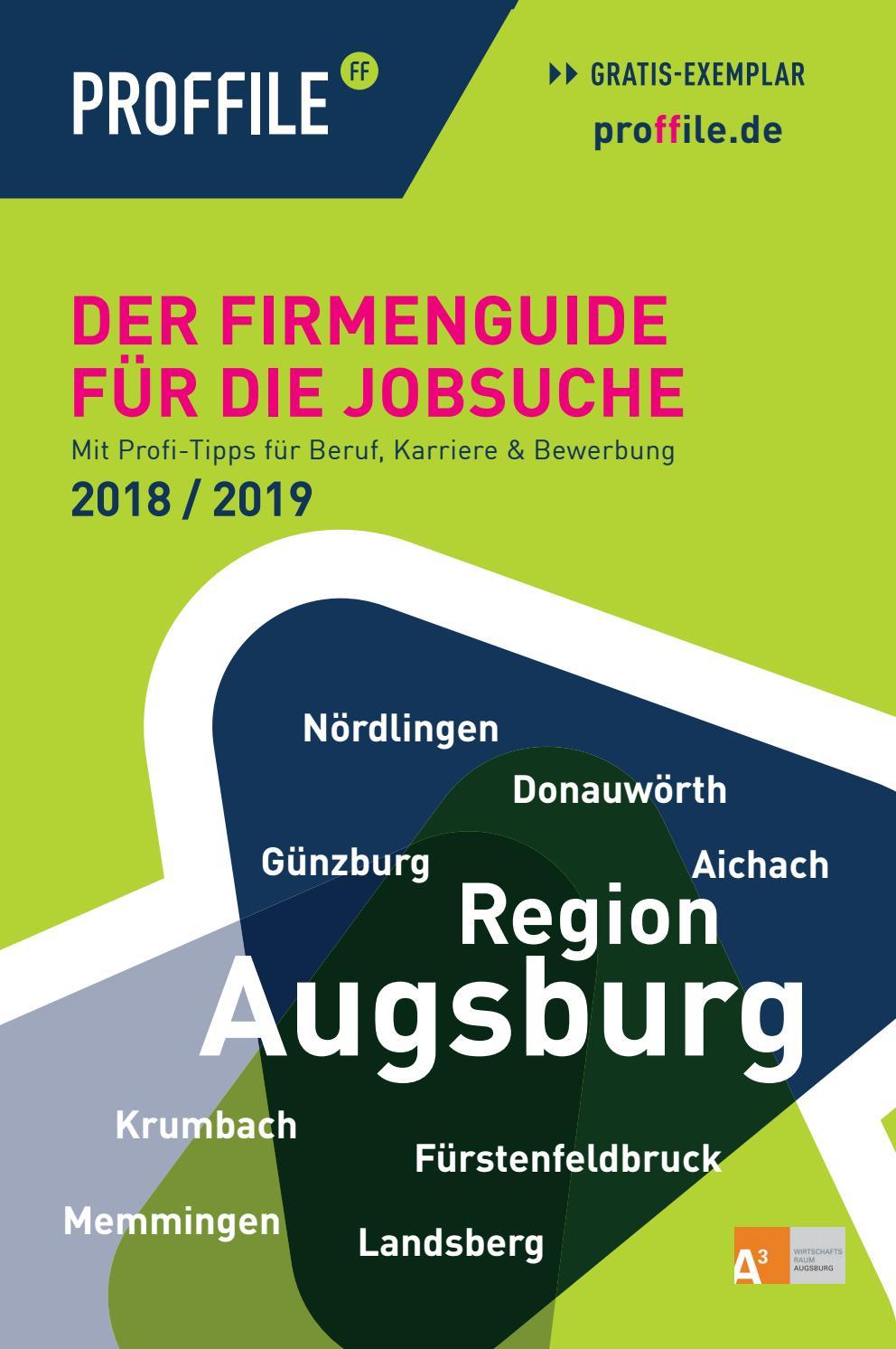 PROFFILE Augsburg 2018/2019 | Der Firmenguide für die Jobsuche by SMK  Medien GmbH & Co. KG | PROFFILE - issuu