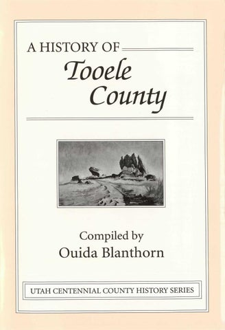 Utah Centennial County History Series Tooele County 1998 By Utah State History Issuu