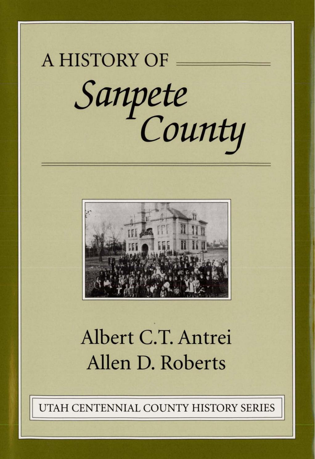 Utah Centennial County History Series - Sanpete County 1999