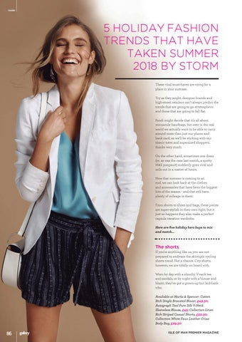 95b6cbf8f6c Page 86. FASHION. 5 HOLIDAY FASHION TRENDS THAT HAVE TAKEN SUMMER 2018 BY  STORM ...