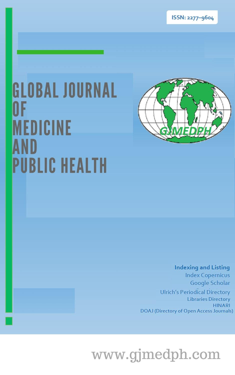 Global Journal Of Medicine And Public Health By Gjmedph Issuu