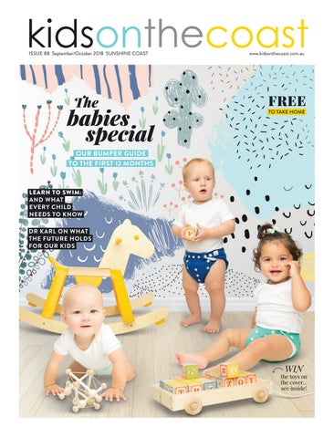 02987c278c0 Page 1. ISSUE 88 September October 2018 SUNSHINE COAST. The. babies special