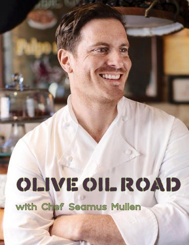 Page 61 of ATHLEISURE MAG AUG 2018 | OLIVE OIL ROAD WITH CHEF SEAMUS MULLEN