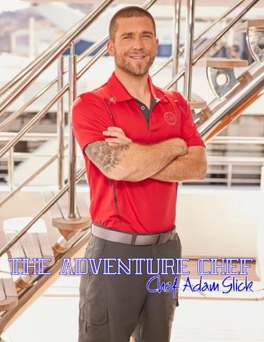 Page 67 of ATHLEISURE MAG AUG 2018 | THE ADVENTURE CHEF WITH HEF ADAM GLICK