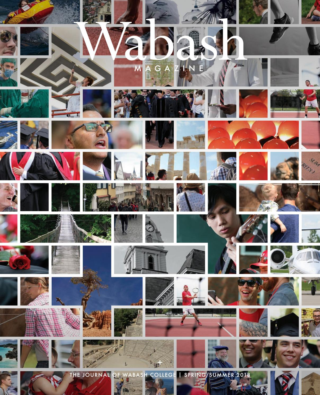 bcab713bfe50 Wabash Magazine Spring Summer 2018 + by Wabash College - issuu