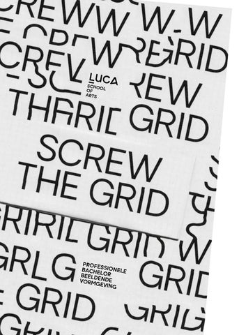 Screw The Grid By Luca School Of Arts Issuu
